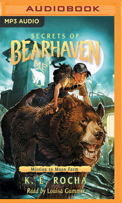 Secrets of Bearhaven, Book 2: Mission to Moon Farm