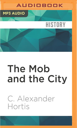 Mob and the City, The