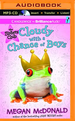 Sisters Club: Cloudy with a Chance of Boys, The