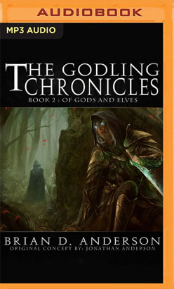 Godling Chronicles: Of Gods and Elves, Book 2, The