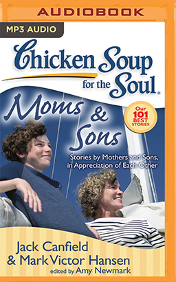 Chicken Soup for the Soul: Moms & Sons