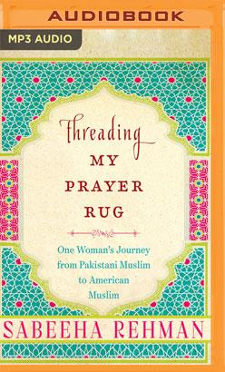 Threading My Prayer Rug