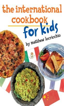 International Cookbook for Kids, The