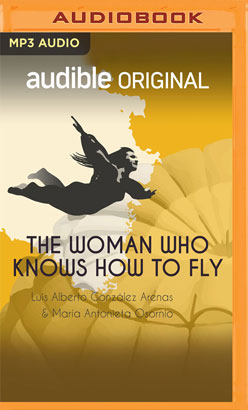 Woman Who Knows How to Fly, The