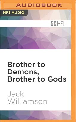 Brother to Demons, Brother to Gods