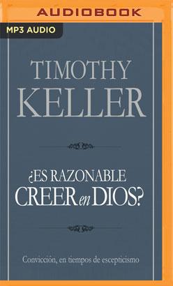 Es razonable creer en Dios?