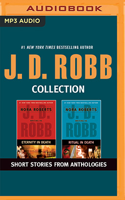 J. D. Robb - Collection: Eternity In Death & Ritual In Death