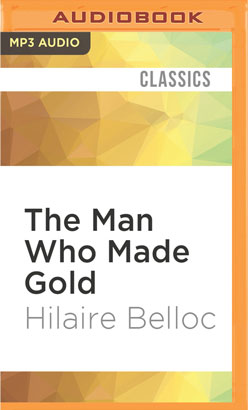 Man Who Made Gold, The