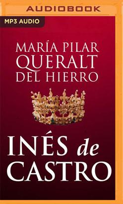 Inés De Castro (Narración en Castellano)