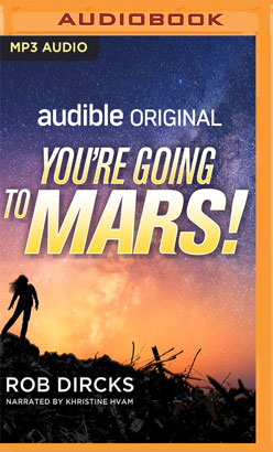 You're Going to Mars!