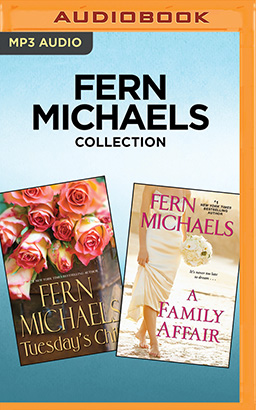 Fern Michaels Collection - Tuesday's Child & A Family Affair
