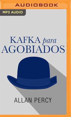 Kafka para agobiados (Narración en Castellano)