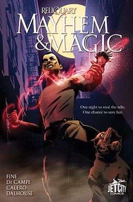 Mayhem and Magic: The Graphic Novel