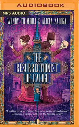 Resurrectionist of Caligo, The