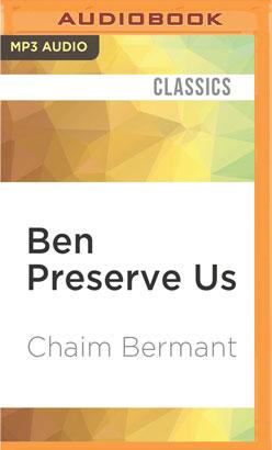 Ben Preserve Us