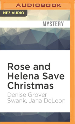 Rose and Helena Save Christmas