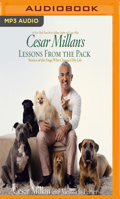 Cesar Millan's Lessons From the Pack