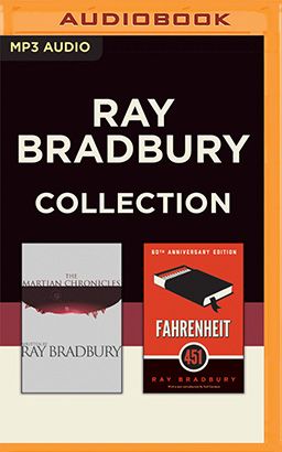 Ray Bradbury - Collection: The Martian Chronicles & Fahrenheit 451