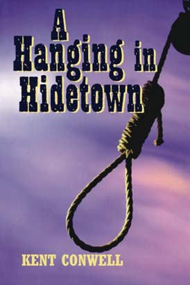 Hanging in Hidetown, A