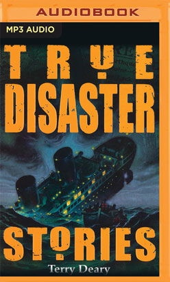 True Disaster Stories