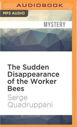 Sudden Disappearance of the Worker Bees, The