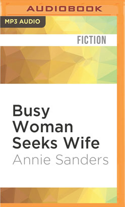 Busy Woman Seeks Wife