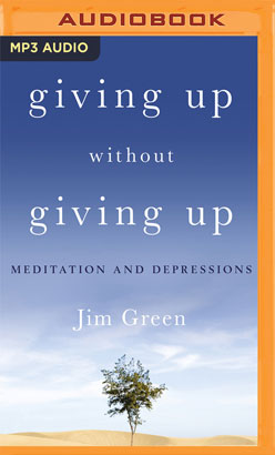 Giving Up Without Giving Up