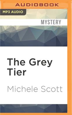 Grey Tier, The