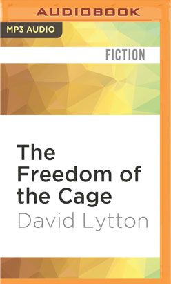Freedom of the Cage, The