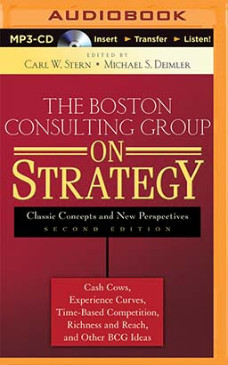 Boston Consulting Group on Strategy, The