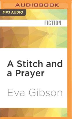 Stitch and a Prayer, A