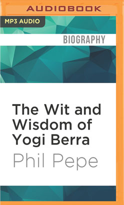 Wit and Wisdom of Yogi Berra, The