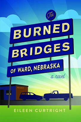 Burned Bridges of Ward, Nebraska, The