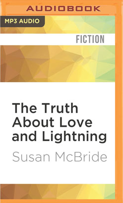 Truth About Love and Lightning, The