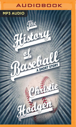 History of Baseball, The