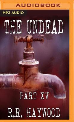 Undead: Part 15, The