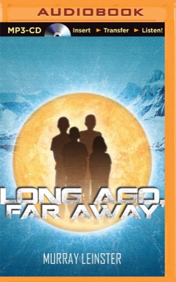 Long Ago, Far Away