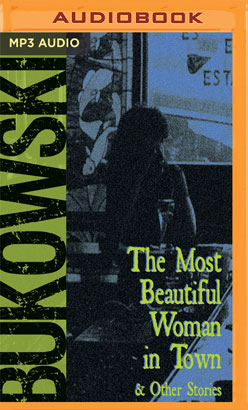 Most Beautiful Woman in Town & Other Stories, The