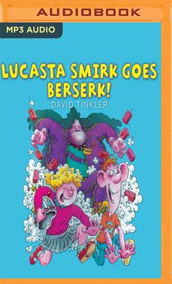 Lucasta Smirk Goes Beserk!