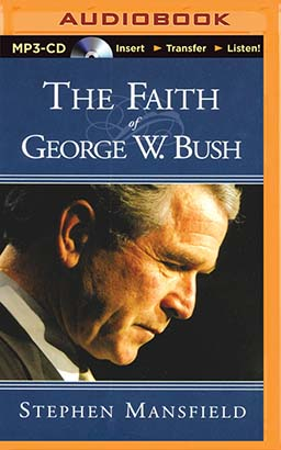 Faith of George W. Bush, The
