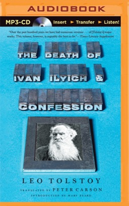 Death of Ivan Ilyich and Confession, The