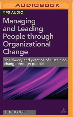 Managing and Leading People Through Organizational Change