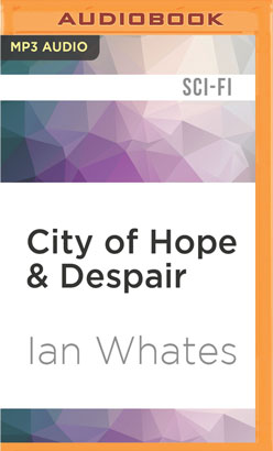 City of Hope & Despair