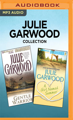 Julie Garwood Collection - Gentle Warrior & A Girl Named Summer