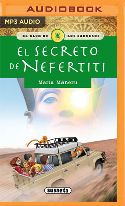 El secreto de Nefertiti (Narración en Castellano)