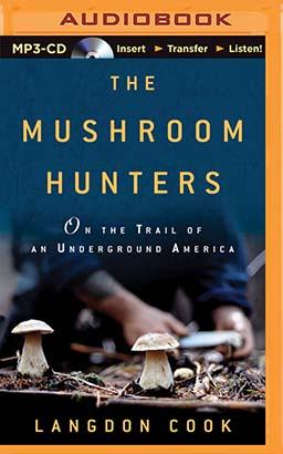 Mushroom Hunters, The