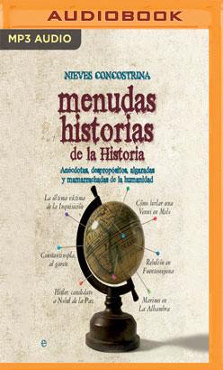 Menudas historias de la historia (Narración en Castellano)