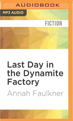 Last Day in the Dynamite Factory