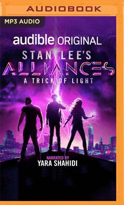 Stan Lee's Alliances: A Trick of Light