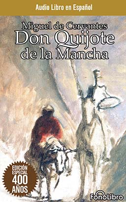 Don Quijote de la Mancha (Don Quixote)